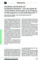 Antiadhäsive, antimikrobielle und kontaktaktive Oberflächen – unter dem Aspekt der unterschiedlichen Wirkprinzipien auf die Ansiedlung von Mikroorganismen und der Biofilmbildung (Teil 1)