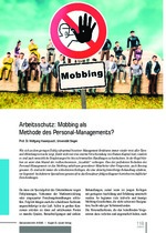 Arbeitsschutz: Mobbing als Methode des Personal-Managements?